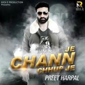 Je Chann Chhup Je by Preet Harpal