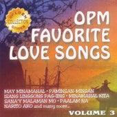 OPM Favorite Love Songs, Vol. 3 by Various Artists