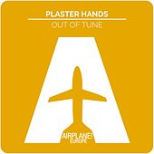 Out of Tune by Plaster Hands