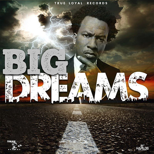 Big Dreams de Charly Black
