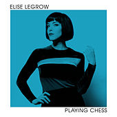 Playing Chess by Elise LeGrow