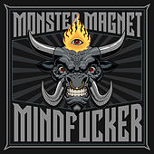 Mindfucker by Monster Magnet