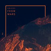 Voices from Mars 2 von Various Artists