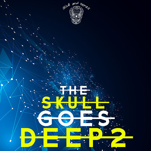 The Skull Goes Deep 2 de Various Artists