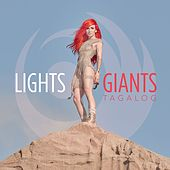 Giants (Tagalog Version) by LIGHTS