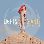 Giants (Japanese Version) by LIGHTS