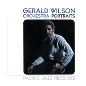 Portraits by Gerald Wilson Orchestra