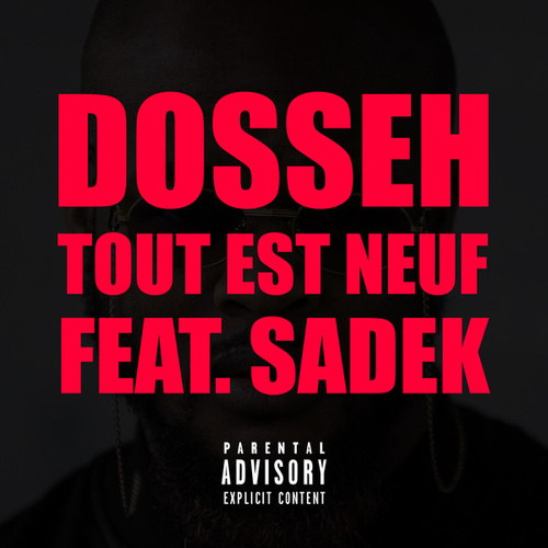 Tout est neuf by Dosseh