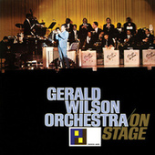 On Stage by Gerald Wilson Orchestra