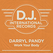 Work Your Body by Darryl Pandy