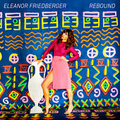 Rebound by Eleanor Friedberger