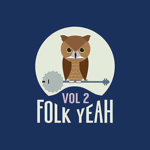 Folk Yeah! Vol. 2 de Various Artists