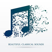 Beautiful Classical Sounds de Relaxing Sounds Guru