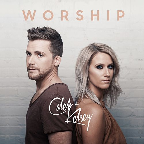 Worship de Caleb and Kelsey