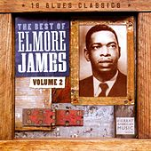 The Best of Elmore James, Vol. 2 de Elmore James