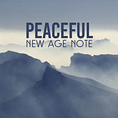 Peaceful New Age Note by Best Relaxation Music