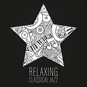 Relaxing Classical Jazz by Piano Love Songs