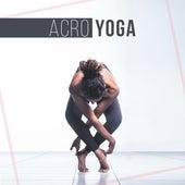 Acro Yoga by Yoga Tribe