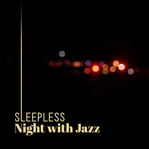 Sleepless Night with Jazz de Soft Jazz