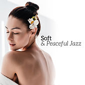 Soft & Peaceful Jazz by Relaxing Piano Music Consort