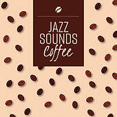 Jazz Sounds Coffee by Relaxing Piano Music Consort