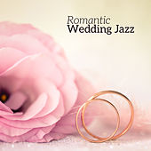 Romantic Wedding Jazz by Acoustic Hits