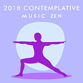 2018 Contemplative Music Zen von Lullabies for Deep Meditation