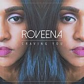 Craving You by Roveena