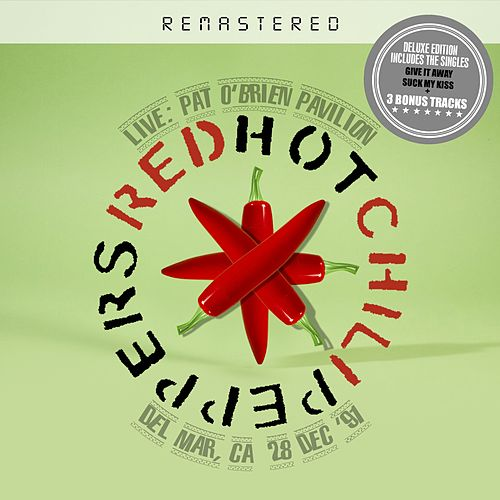 Live: Pat O'Brien Pavilion, Del Mar, CA 28 Dec '91 - Remastered + bonus tracks by Red Hot Chili Peppers