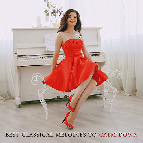 Best Classical Melodies to Calm Down by Relaxing Piano Music Guys