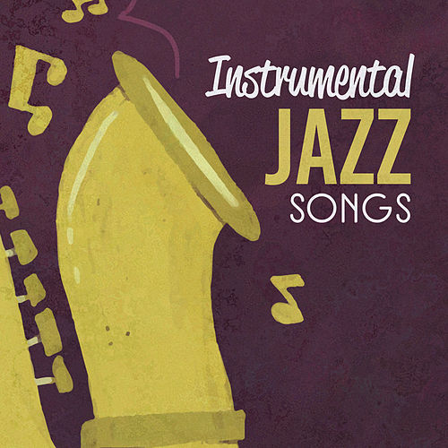 Instrumental Jazz Songs 2018 by Jazz for A Rainy Day