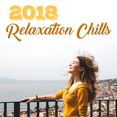 2018 Relaxation Chills de Chill Out