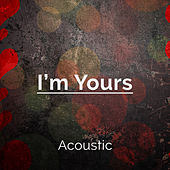 I'm Yours (Acoustic) de Lusaint