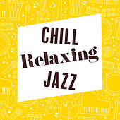 Chill Relaxing Jazz de The Jazz Instrumentals