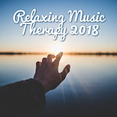Relaxing Music Therapy 2018 de Reiki