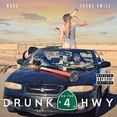 Drunk on the Hwy by Mars