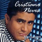 Mensagem, Vol. 25 de Cristiano Neves