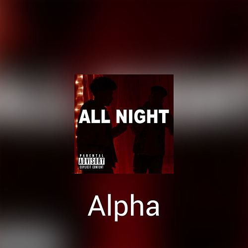 All Night by Alpha