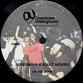 On the Move by Adult Movies and Supernova
