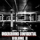 Underground Confidential, Vol. 2 by Spy