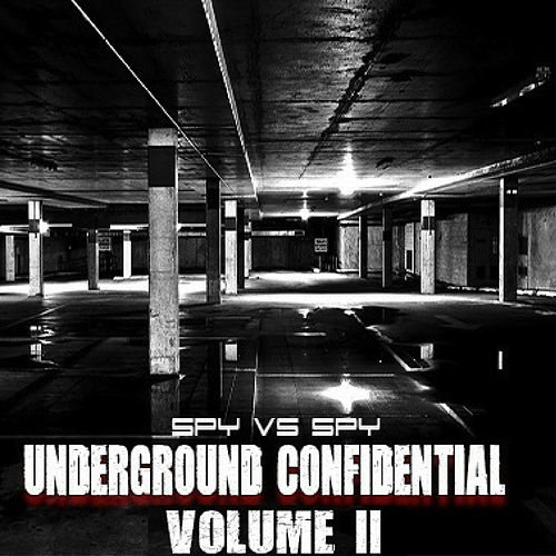 Underground Confidential, Vol. 2 by Spy