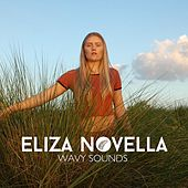 Wavy Sounds by Eliza Novella