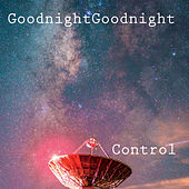 Control by Goodnightgoodnight