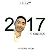 2017, o Começo de Carlos Heezy