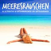 Meeresrauschen als Alternative zu Entspannungsmusik und Hintergrundmusik von Entspannungsmusik
