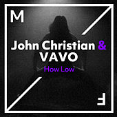 How Low de John Christian