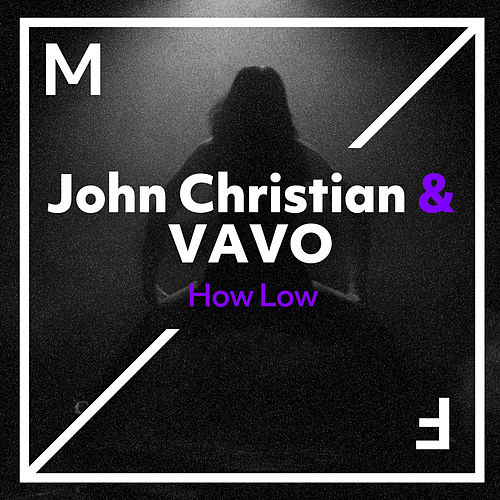 How Low by John Christian