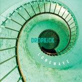 Longwave by Dropkick
