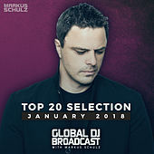 Global DJ Broadcast - Top 20 January 2018 by Various Artists