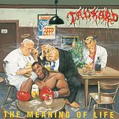 The Meaning of Life (2018 - Remaster) by Tankard
